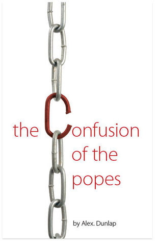 The Confusion Of The Popes (KJV) (Preview page 1)