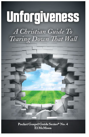 Unforgiveness: A Christian Guide To Tearing Down That Wall (Preview page 1)