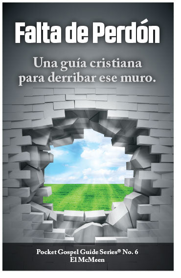 Unforgiveness: A Christian Guide To Tearing Down That Wall (Spanish) (Preview page 1)