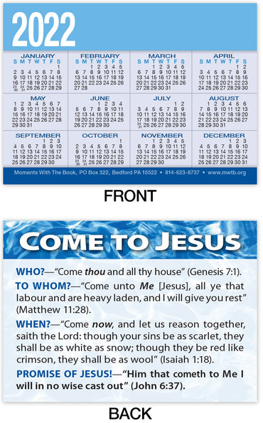 Calendar Card: Come To Jesus (Personalized)