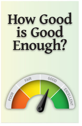 How Good Is Good Enough? (NIV) (Preview page 1)
