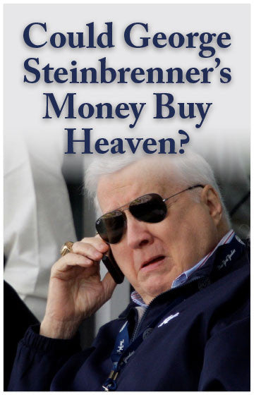 Could George Steinbrenner's Money Buy Heaven? (NKJV) (Preview page 1)