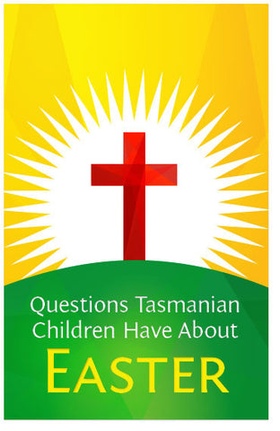 Questions Tasmanian Children Have About Easter (CEV) (Preview page 1)