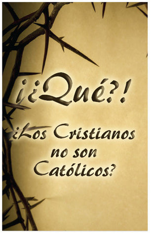 What?! Christians Aren't Catholic? (Spanish) (Preview page 1)