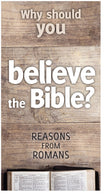 Why Should You Believe The Bible?