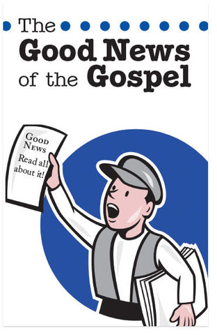 The Good News of the Gospel (Preview page 1)