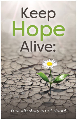 Keep Hope Alive: Your life story is not done! (Preview page 1)