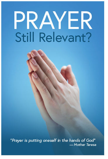 Prayer: Still Relevant? (Preview page 1)