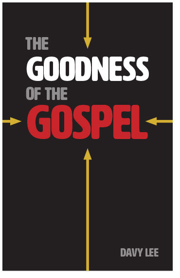 The Goodness of the Gospel (Preview page 1)