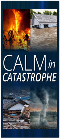 Calm in Catastrophe