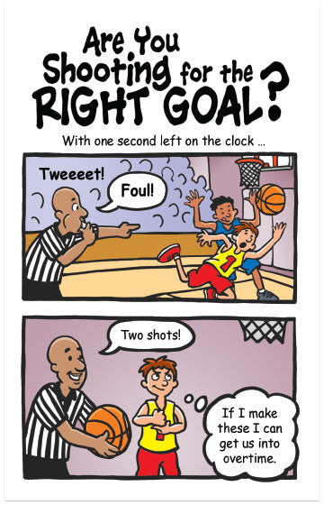 Are You Shooting for the Right Goal?