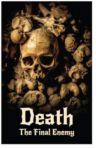 Death: The Final Enemy