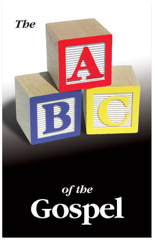 The ABC of the Gospel (NKJV)