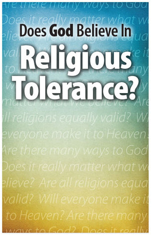 Does God Believe in Religious Tolerance? (NKJV)