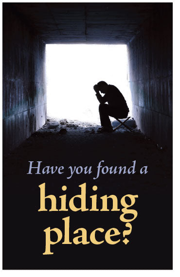 Have You Found A Hiding Place?