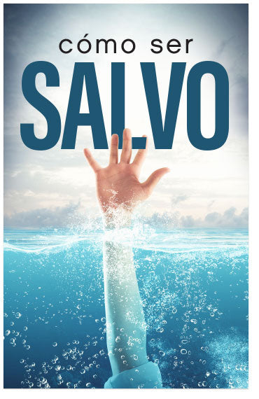 How To Be Saved (Spanish)