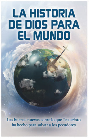 God's Story to the World (Spanish)