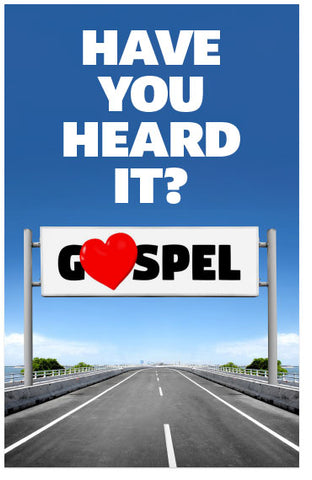 Gospel: Have You Heard It?