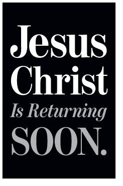 Jesus Christ Is Returning Soon