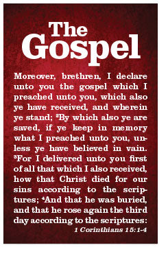 The Gospel (1 Corinthians 15, Romans 3)