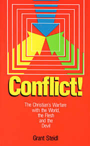 Conflict! The World, the Flesh, and the Devil
