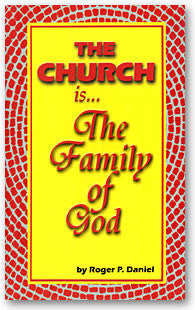 The Church Is ... The Family of God
