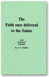 Faith Once Delivered to the Saints