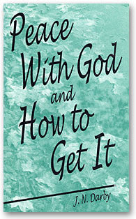 Peace With God and How to Get It
