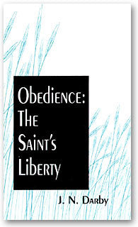 Obedience: The Saint's Liberty