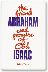 The Friend: Abraham and Promise of God: Isaac