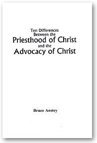 Ten Differences Between the Priesthood of Christ and the Advocacy of Christ