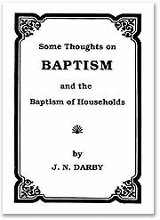 Some Thoughts on Baptism and the Baptism of Households