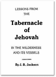 The Tabernacle of Jehovah in  the Wilderness