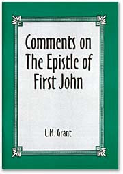 Comments on The Epistle of First John