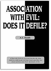Association With Evil: Does It Defile?