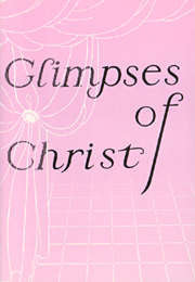 Glimpses of Christ
