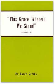 This Grace Wherein We Stand