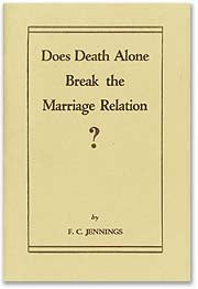 Does Death Alone Break the Marriage Relation?