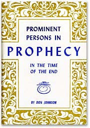 Prominent Persons in Prophecy