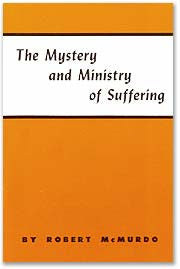 The Mystery and Ministry of Suffering