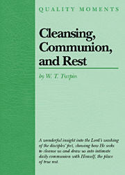 Cleansing, Communion, and Rest