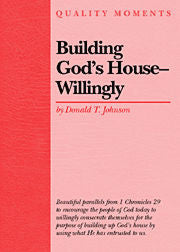 Building God's House--Willingly