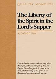 The Liberty of the Spirit in the Lord's Supper