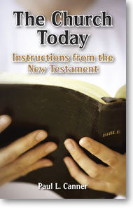 The Church Today: Instructions from the New Testament