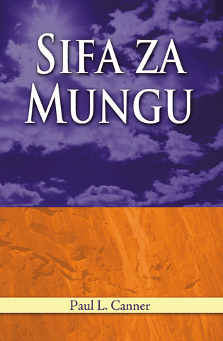 The Attributes of God (Swahili): Sifa Za Mungu