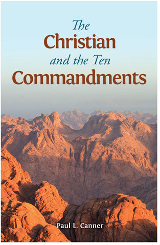The Christian and the Ten Commandments
