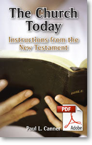 The Church Today: Instructions from the New Testament (Printable eBook)
