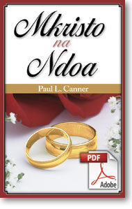 The Christian and Marriage (Swahili): Mkristo na Ndoa (Printable eBook)