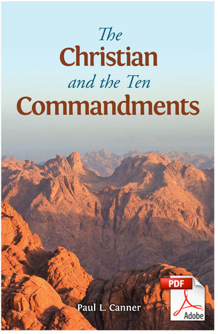The Christian and the Ten Commandments (Printable eBook)