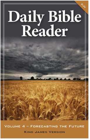 Daily Bible Reader, Volume 4 (OLD VERSION)